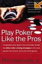Play Poker Like The Pro's